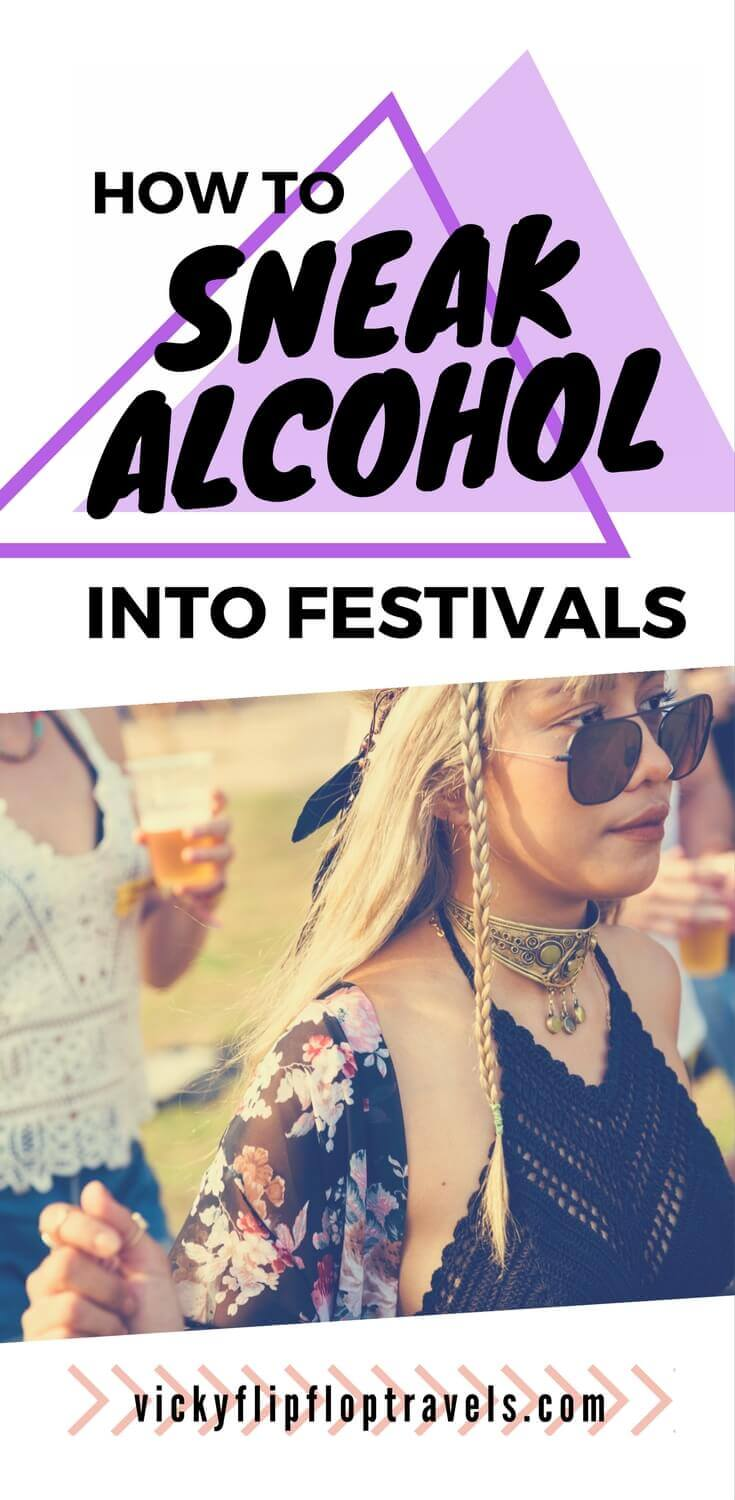 sneak alcohol into festivals