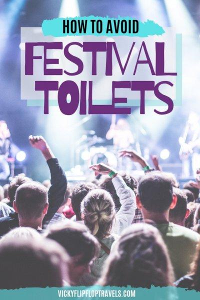 Avoiding festival toilets