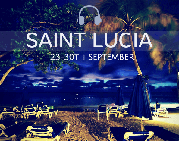 ♫ Whoah, I'm Going to Saint Lucia ♫