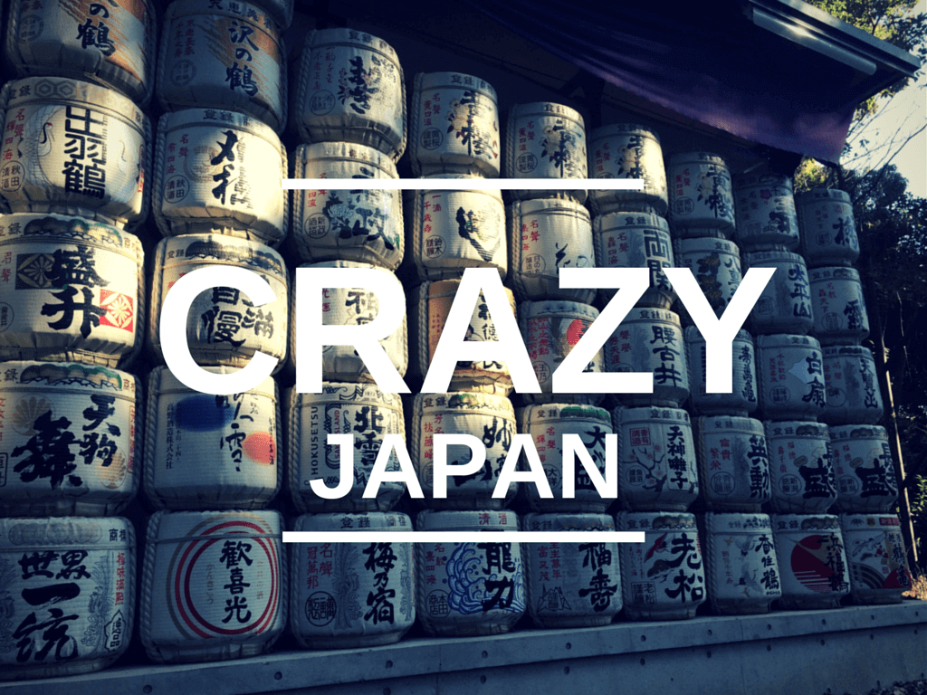 crazy things I saw in Japan