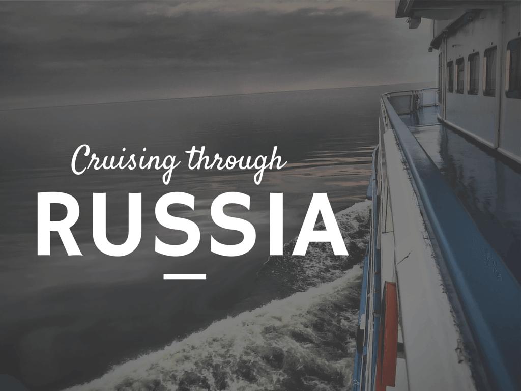 Cruising Russia