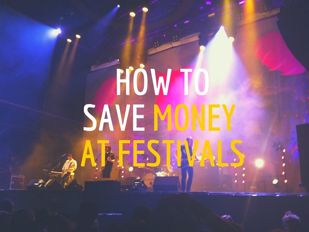 save-money-at-festivals