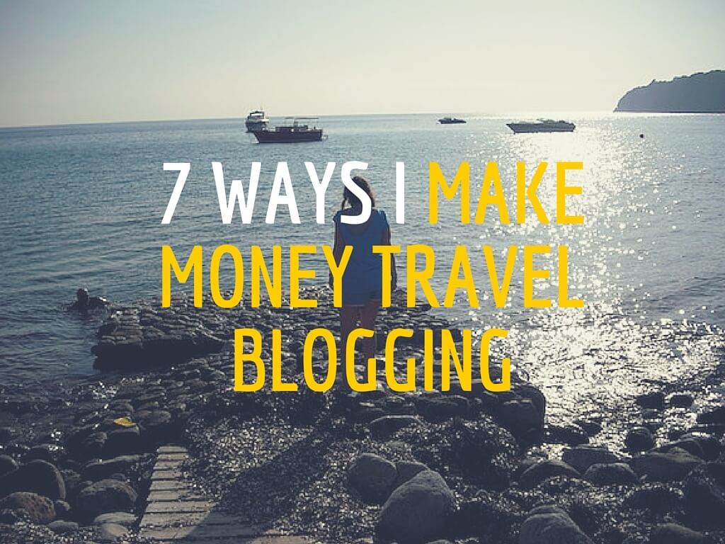 make-money-travel-blogging