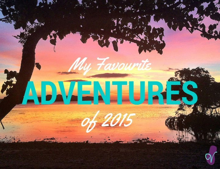 My 5 Best Adventures From 2015