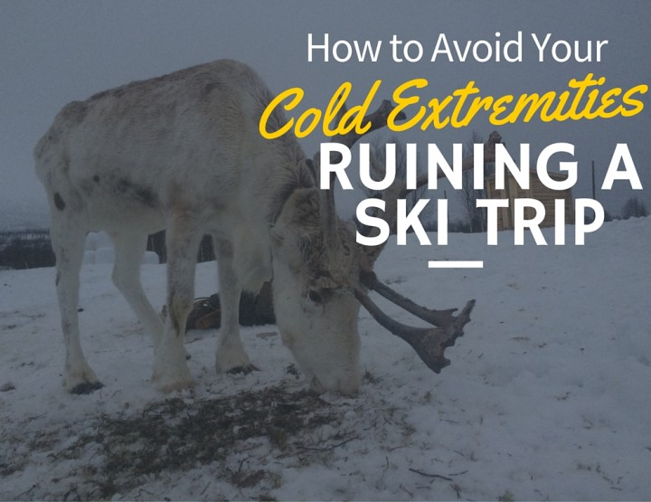 How to Avoid the Cold Ruining a Ski Trip