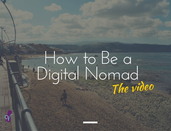 Digital Nomads on... How to Be a Digital Nomad