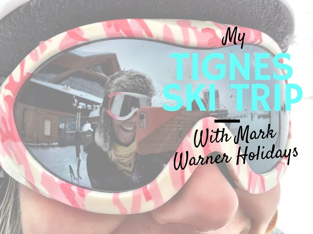 Ski Trip To Tignes with Mark Warner