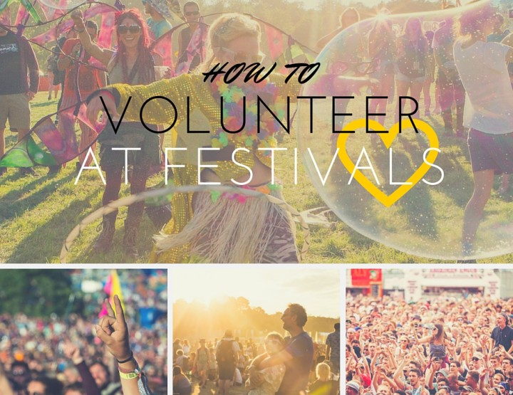 How to Volunteer at the Biggest UK Festivals