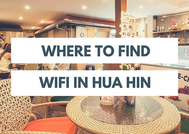 Coolest Cafes in Hua Hin, Thailand (for Wi-Fi)