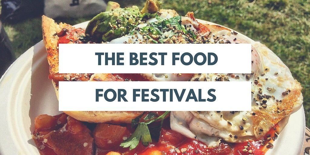 Best food for festivals