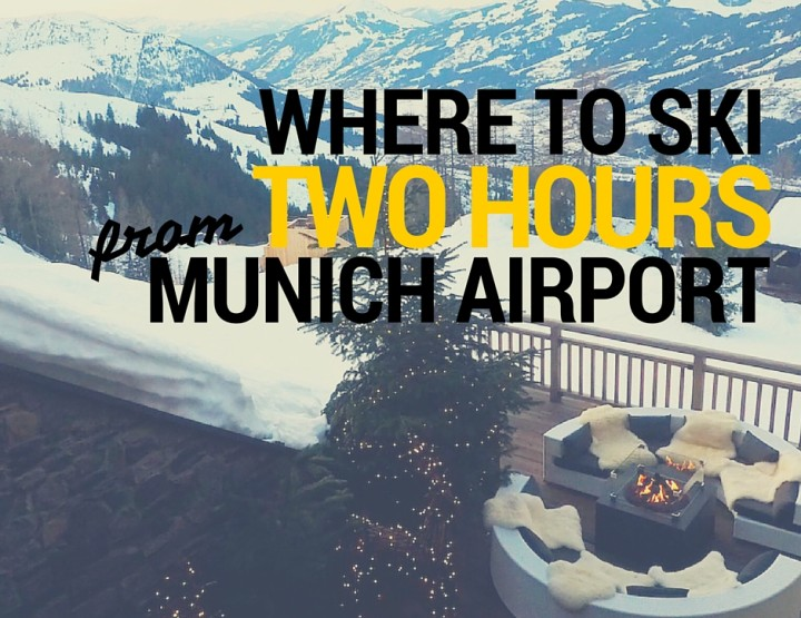 My Week Exploring Where to Ski Within Two Hours of Munich Airport