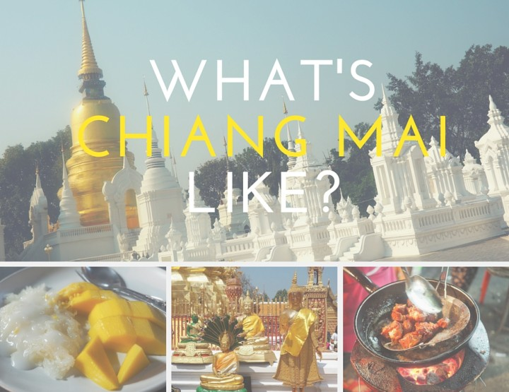 What's Chiang Mai Like?