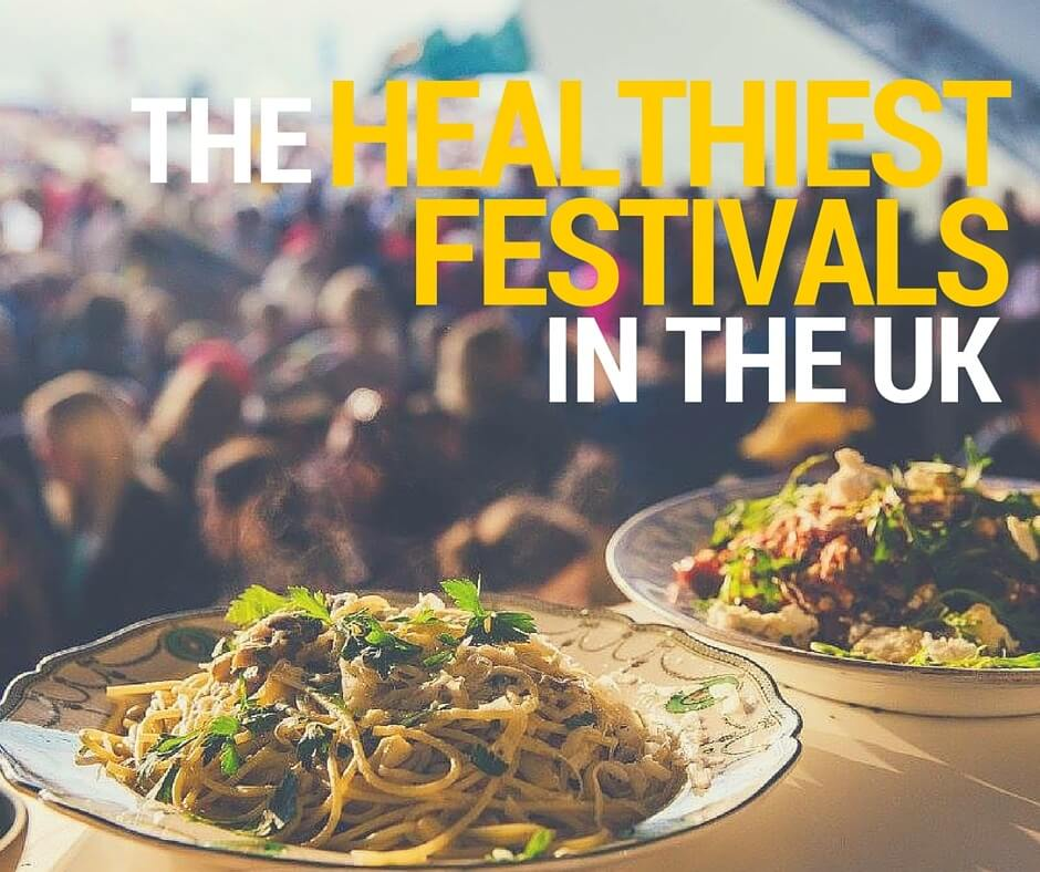 Healthiest Festivals in the UK