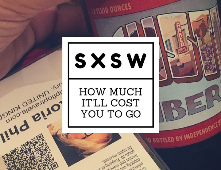 How Much Does SXSW Cost?