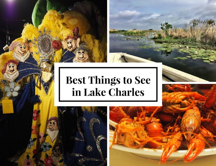 What to Do in Lake Charles: A Few Highlights