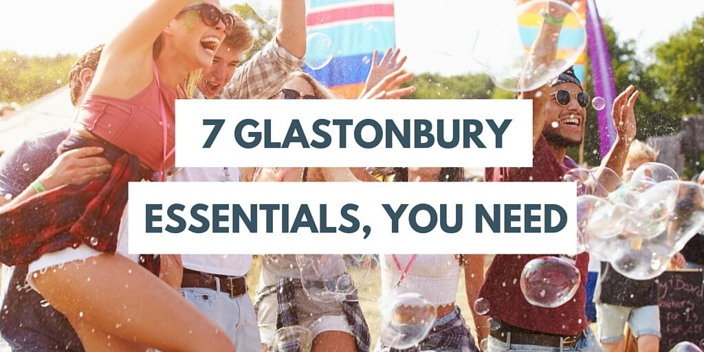 Glastonbury Essentials