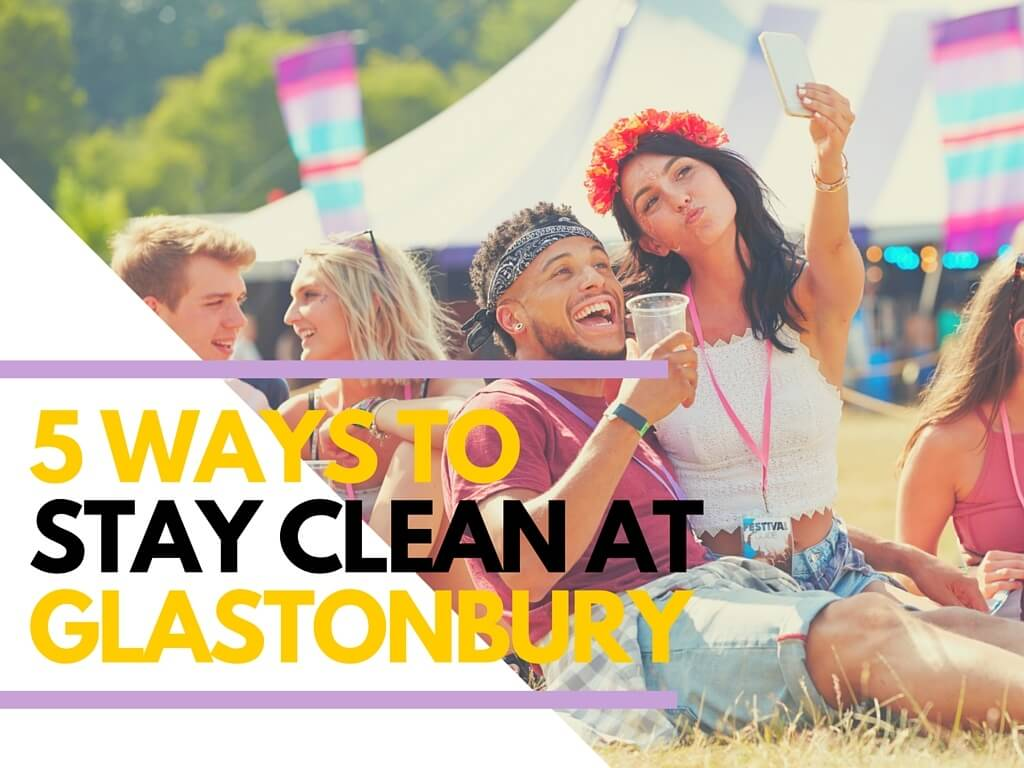 keeping clean at Glastonbury