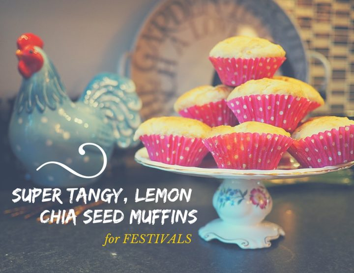 Super Tangy, Easy Lemon Chia Seed Muffins for Festivals