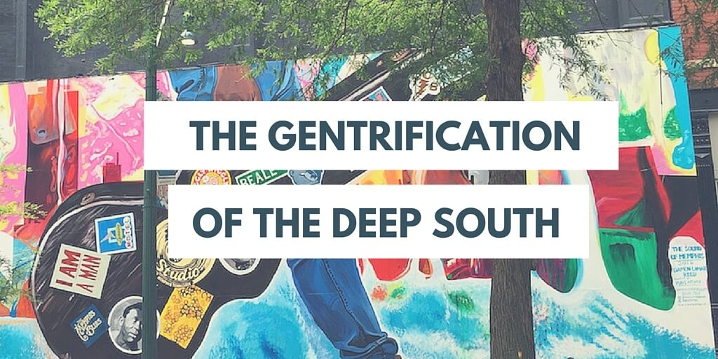 Gentrification of Deep South