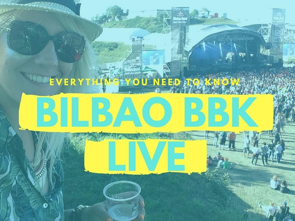 guide to bilbao bbk live festival