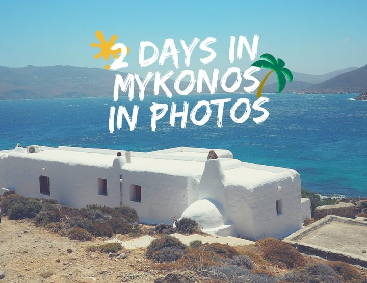 My Favourite Photos from 2 Days in Mykonos