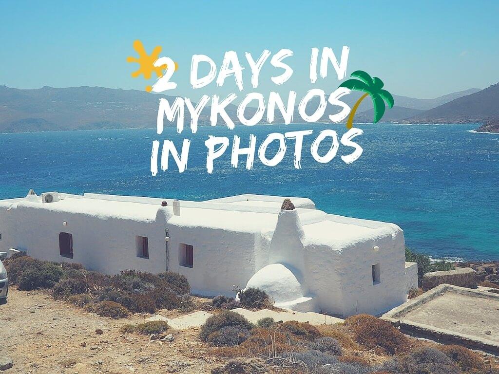 2 days in Mykonos