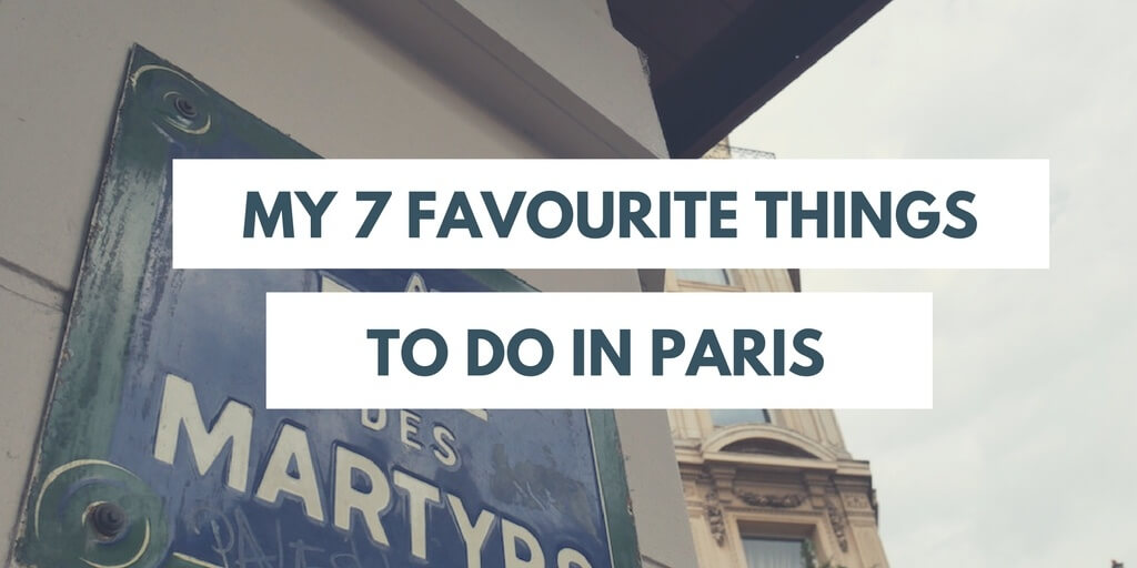 favourite things to do in Paris