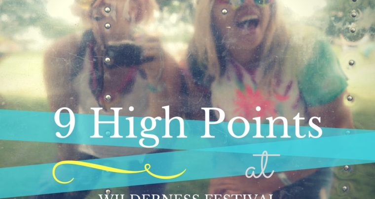 9 High Points from Wilderness Festival