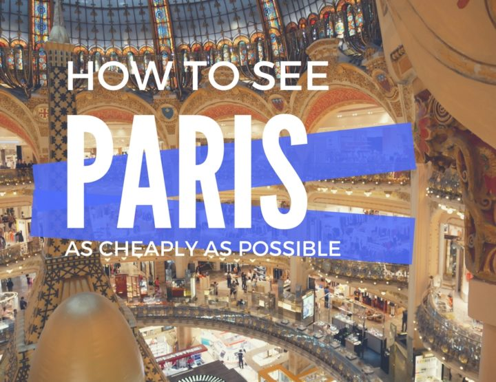 How to See Paris as Cheaply as Possible
