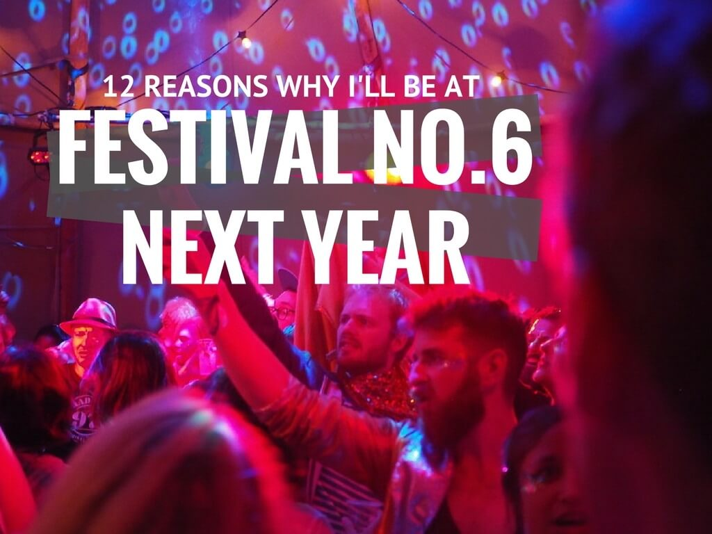 Festival Number 6 next year