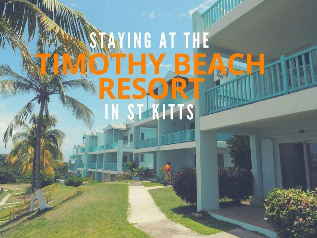 Staying At The Timothy Beach Resort In St Kitts
