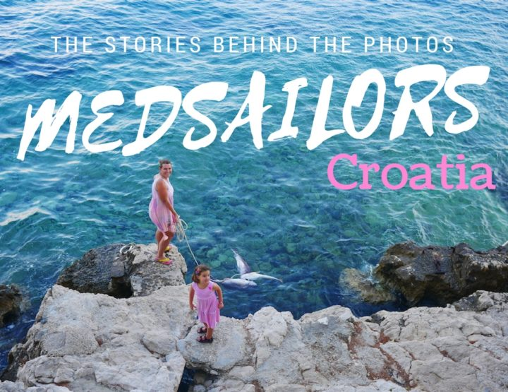 The Stories Behind the Photos: My MedSailors Croatia Trip