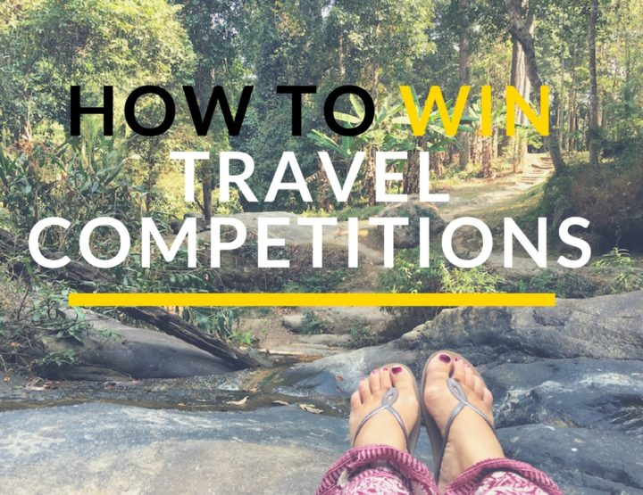 How Travel Competitions Changed My Life & How to Win One