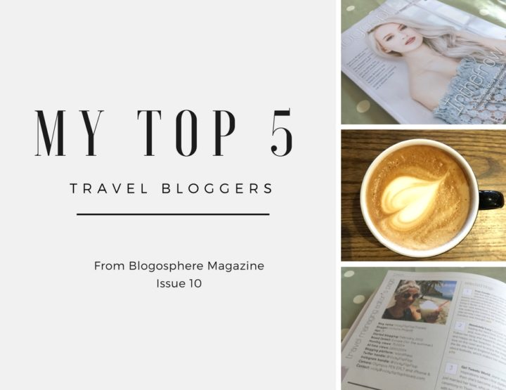 I'm Blogosphere's Travel Editor! | My Top 5 Travel Bloggers