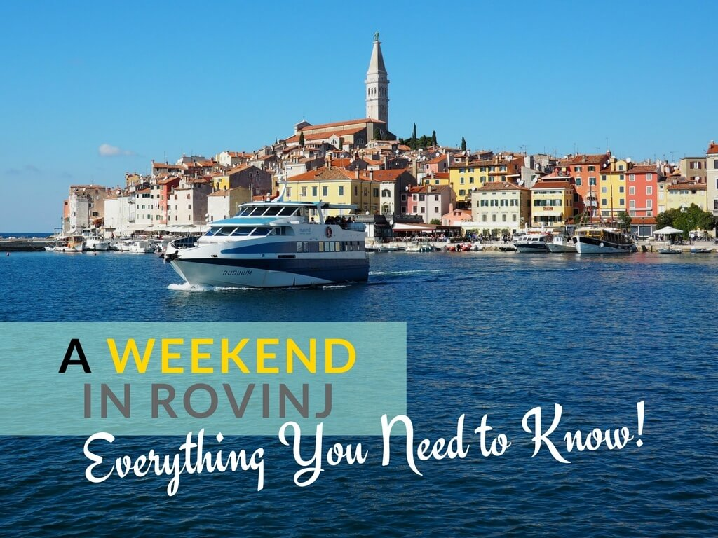 Weekend in Rovinj