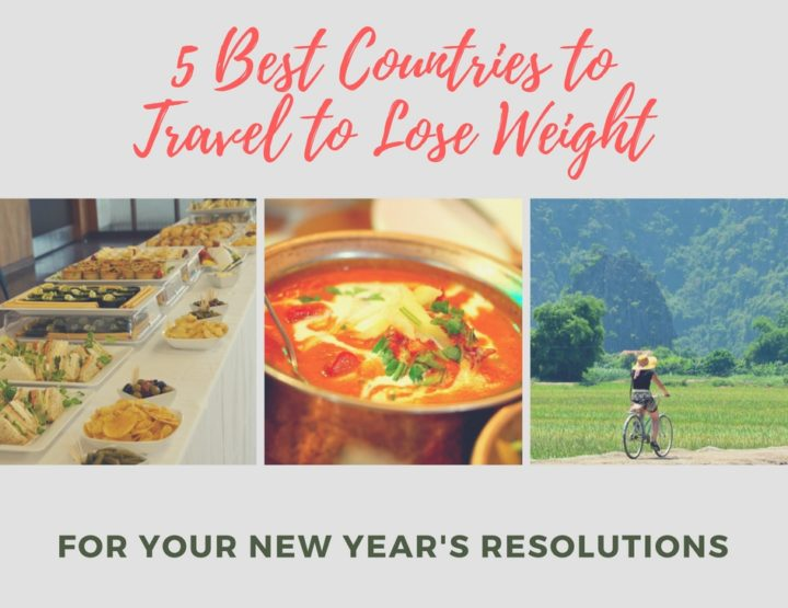 5 Best Countries to Travel to Lose Weight