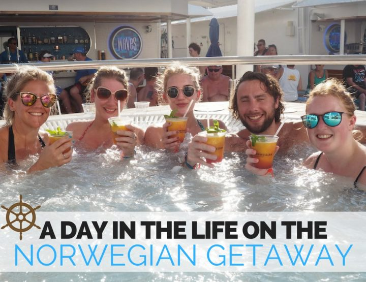 A Day in the Life on the Norwegian Getaway Cruise