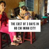 The Cost of 3 Days in Ho Chi Minh City
