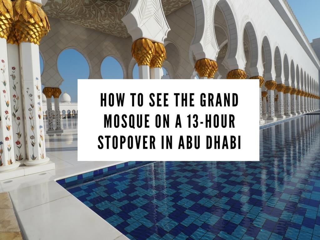 13 hour stopover Abu Dhabi