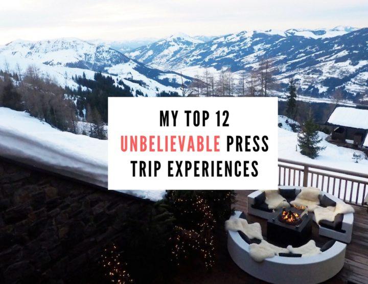 My Top 12 Unbelievable Press Trip Experiences