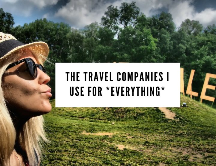 The Travel Companies I Use for *EVERYTHING*