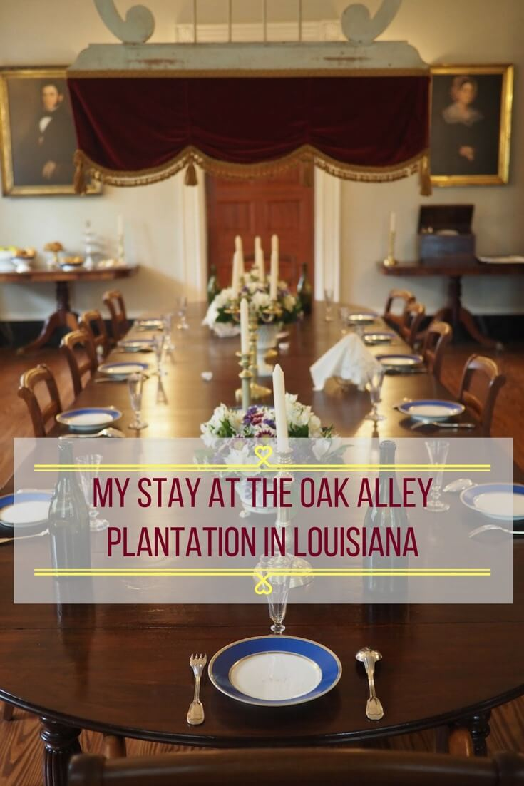 My Stay at the Oak Alley Plantation