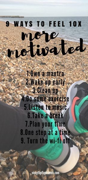 Ways to feel more motivated