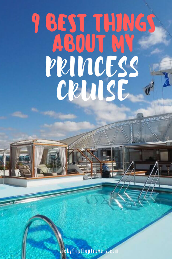 BEST THINGS ABOUT PRINCESS CRUISE