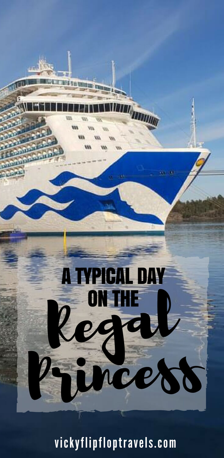 Day on the Regal Princess