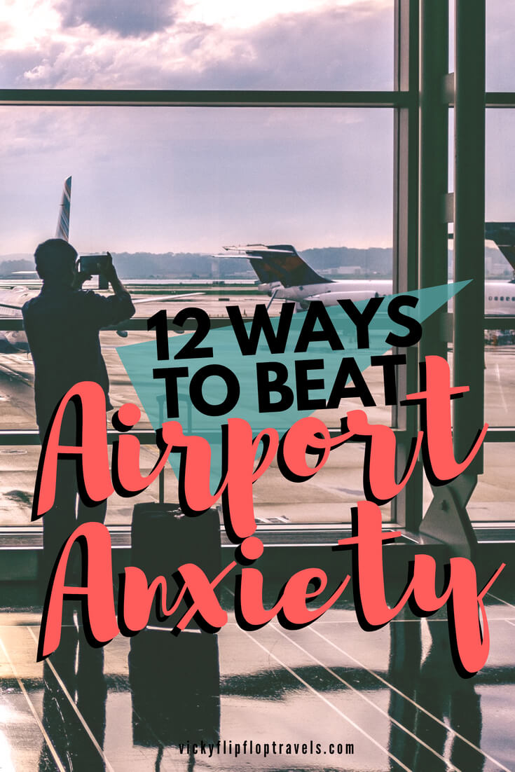 How to Beat Airport Anxiety