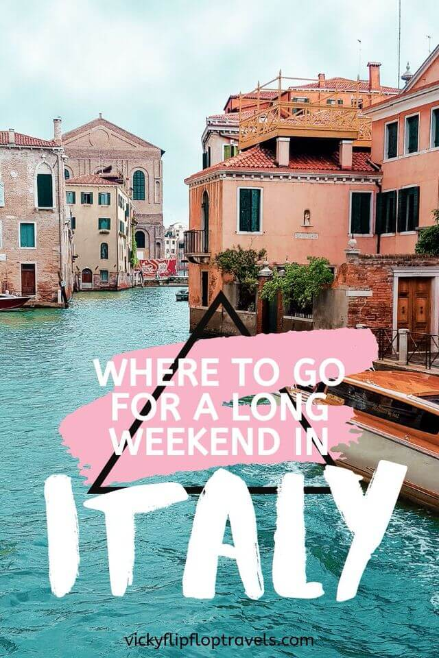 advice for weekends in italy