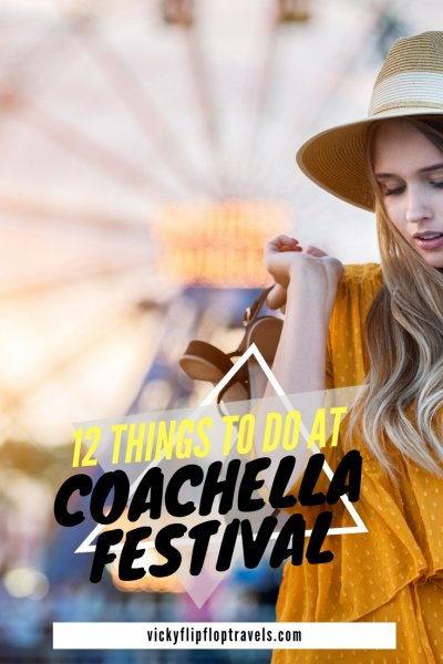 What to do at Coachella