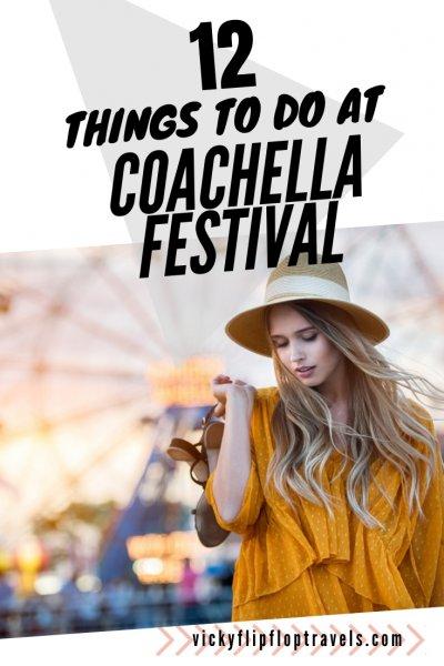 What to do at Coachella festival