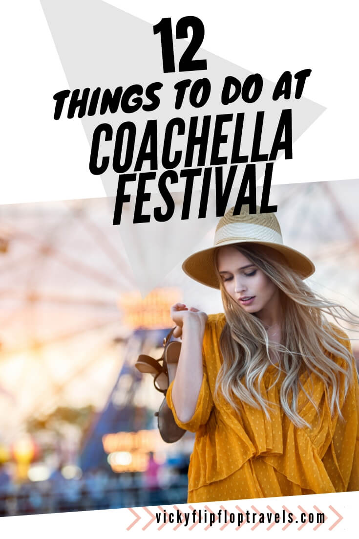 What to do at Coachella festival